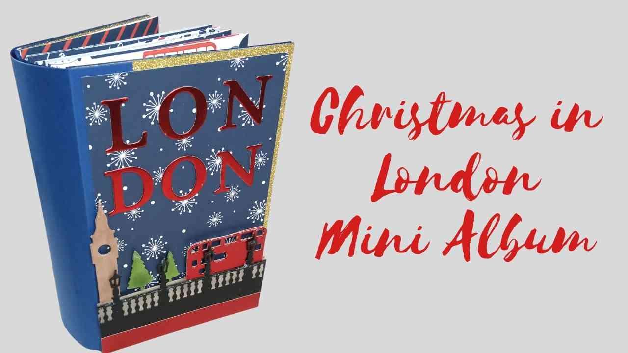 Helen Griffin UK Christmas in London Mini Album